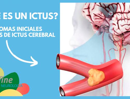 Qué es un Ictus Cerebral: tratamientos, síntomas, causas e información